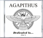 Agapithus - Dedicated to... (Part 1)